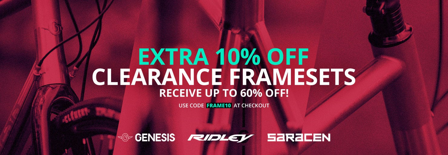 Extra 10% Off Clearance Framesets